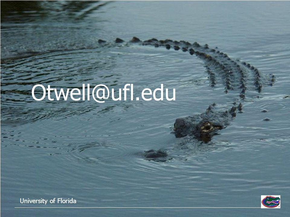 Otwell@ufl.edu University of Florida