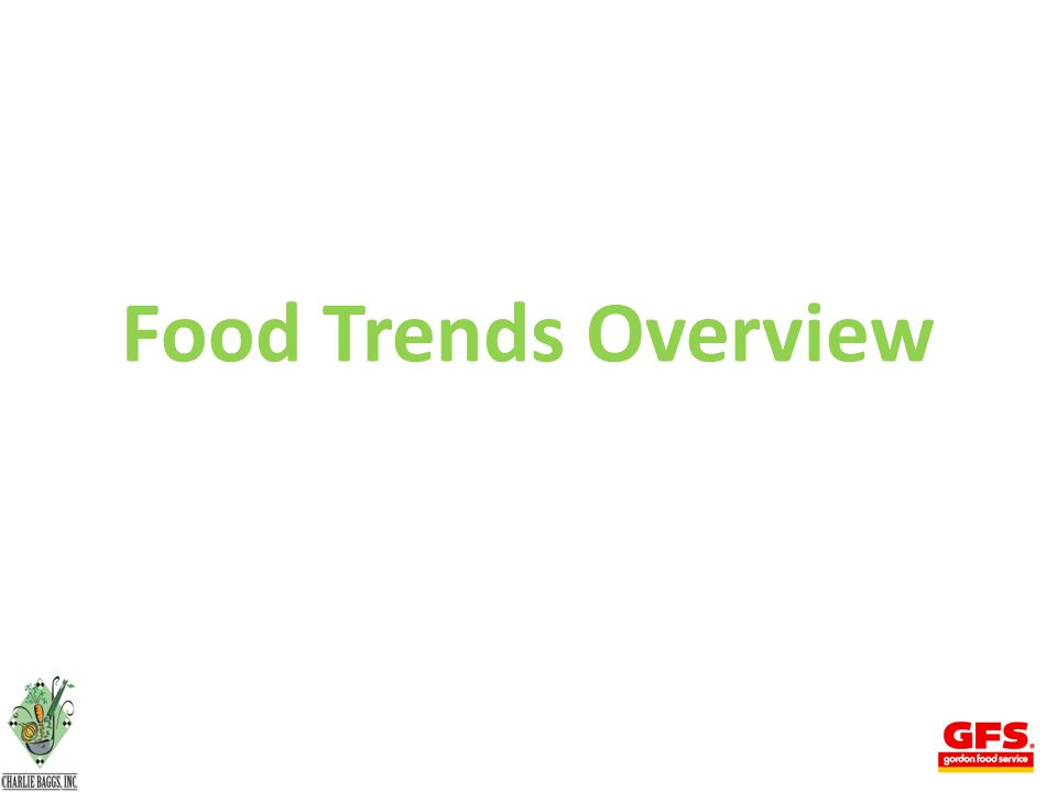 Where to get Trends NRA The Food Institute CIA Food Navigator Technomic Google Datamonitor Mintel Datassentials NPD Publications (Trade & Consumer) 28