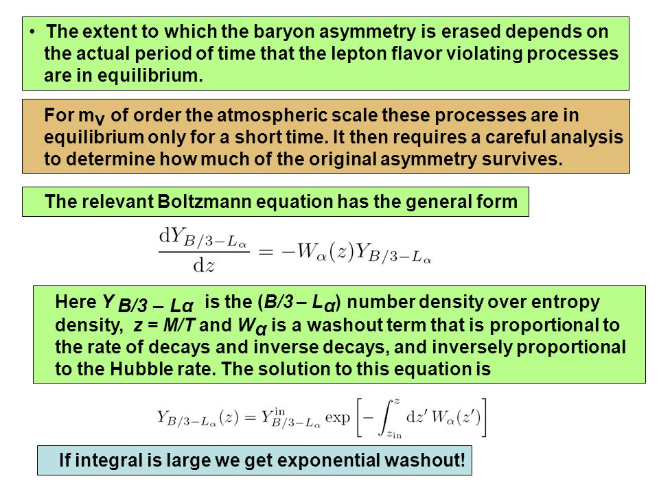 The extent to which the baryon asymmetry is erased depends on the actual period of time that the lepton flavor violating processes are in equilibrium.