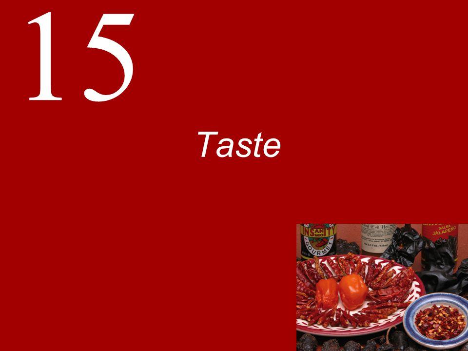 15 Taste