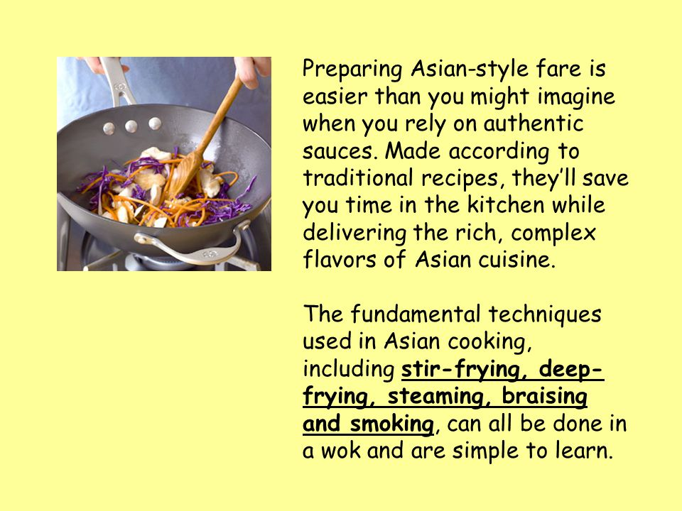 Preparing Asian-style fare is easier than you might imagine when you rely on authentic sauces.