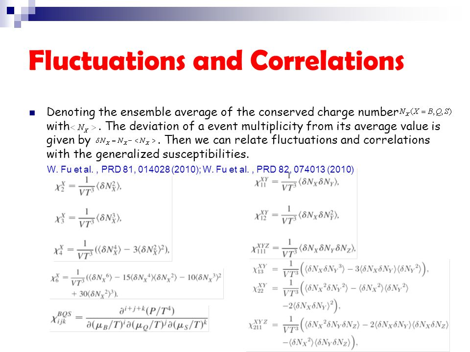 Fluctuations and Correlations Denoting the ensemble average of the conserved charge number with.