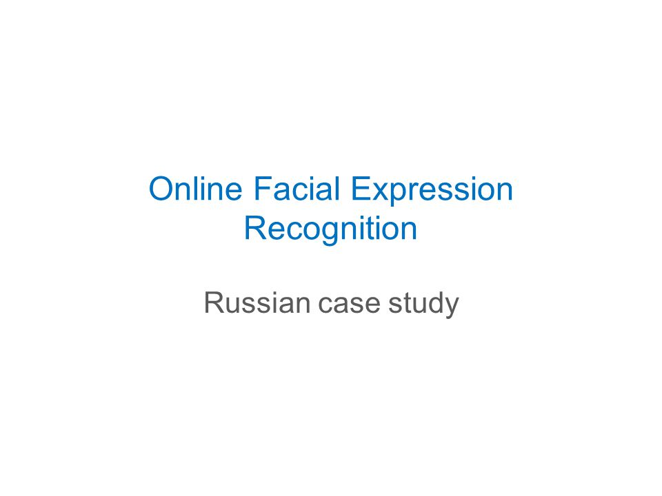 Onlinе Facial Expression Recognition Russian case study
