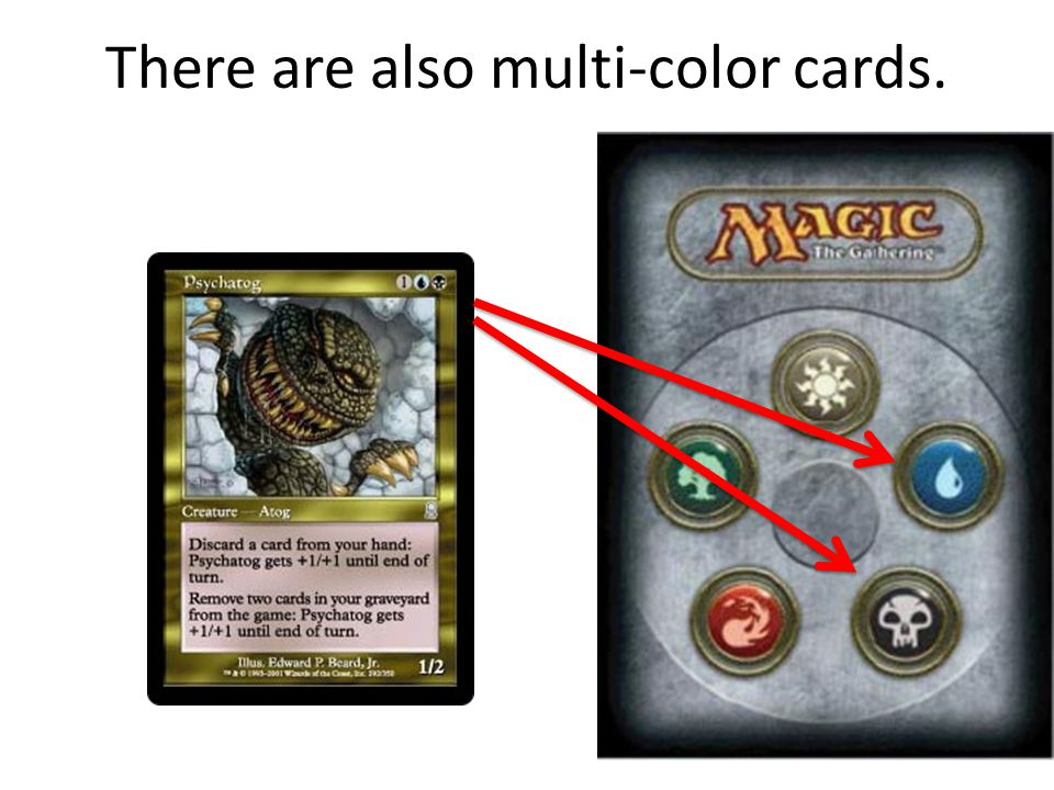 There are also multi-color cards.