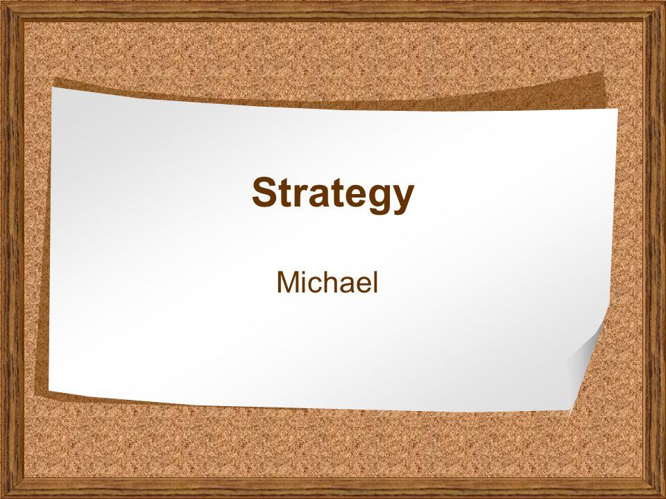 Strategy Michael
