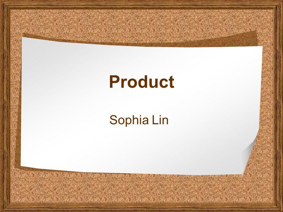 Product Sophia Lin