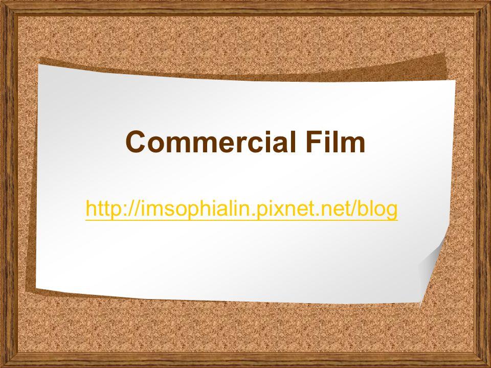 Commercial Film http://imsophialin.pixnet.net/blog
