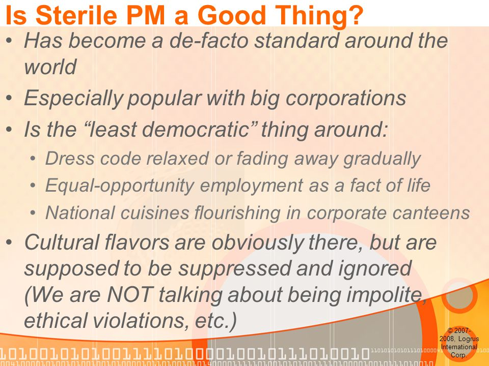 Is Sterile PM a Good Thing.
