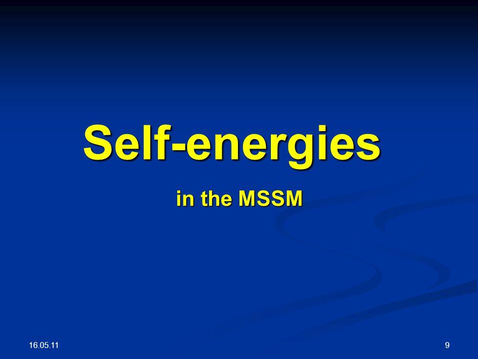 16.05.11 9 Self-energies in the MSSM