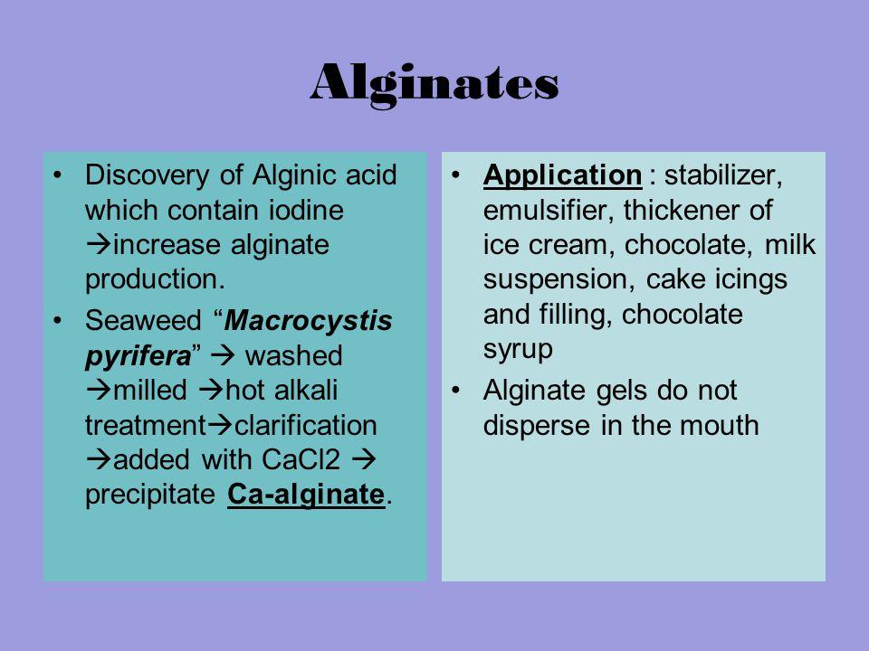 Alginates Discovery of Alginic acid which contain iodine  increase alginate production.