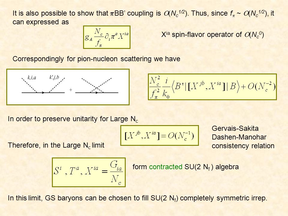 It is also possible to show that  BB' coupling is  N c 1/2 ). Thus, since f  ~  (N c 1/2 ), it can expressed as In order to preserve unitarity fo