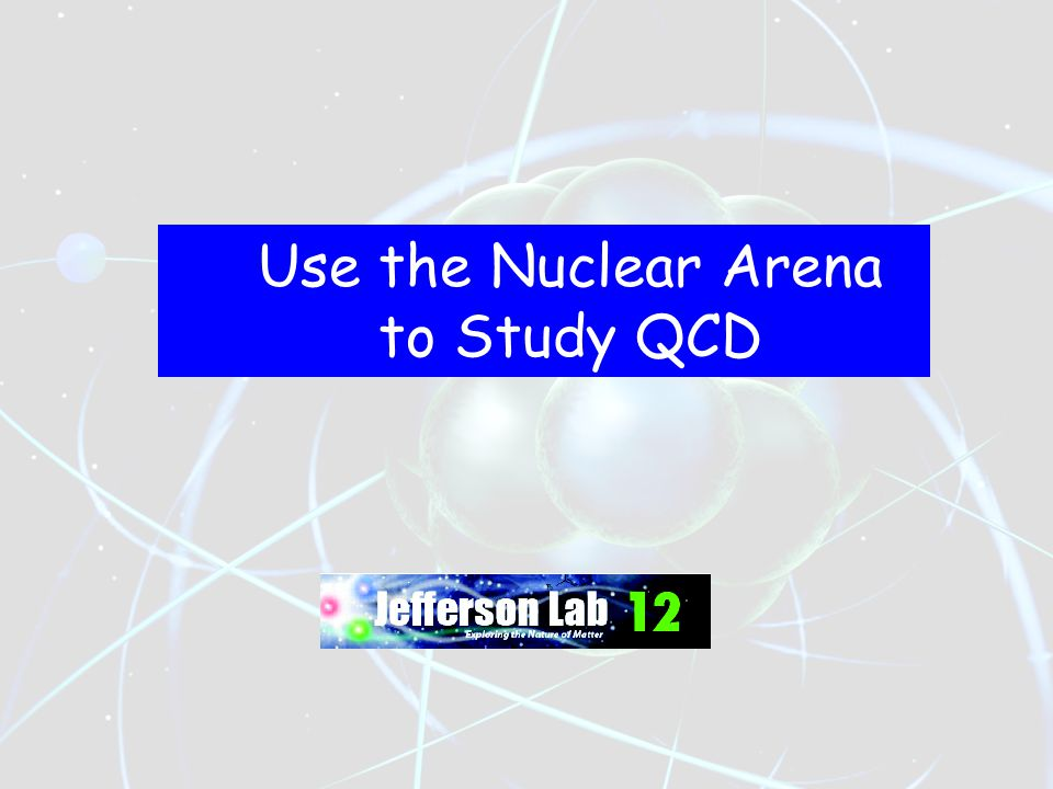 Use the Nuclear Arena to Study QCD