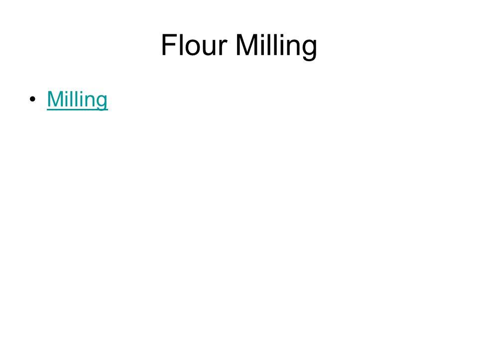 Flour Milling Milling