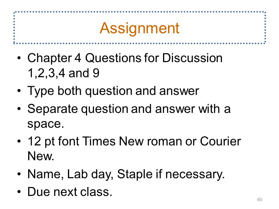 Assignment Chapter 4 Questions for Discussion 1,2,3,4 and 9 Type both question and answer Separate question and answer with a space.