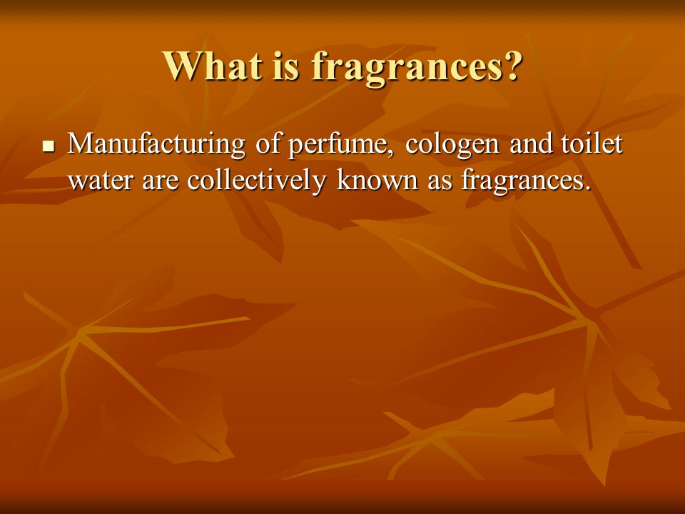 Perfume A perfume is defined as any mixture of pleasantly odorous incorporated in suitable vehicle.
