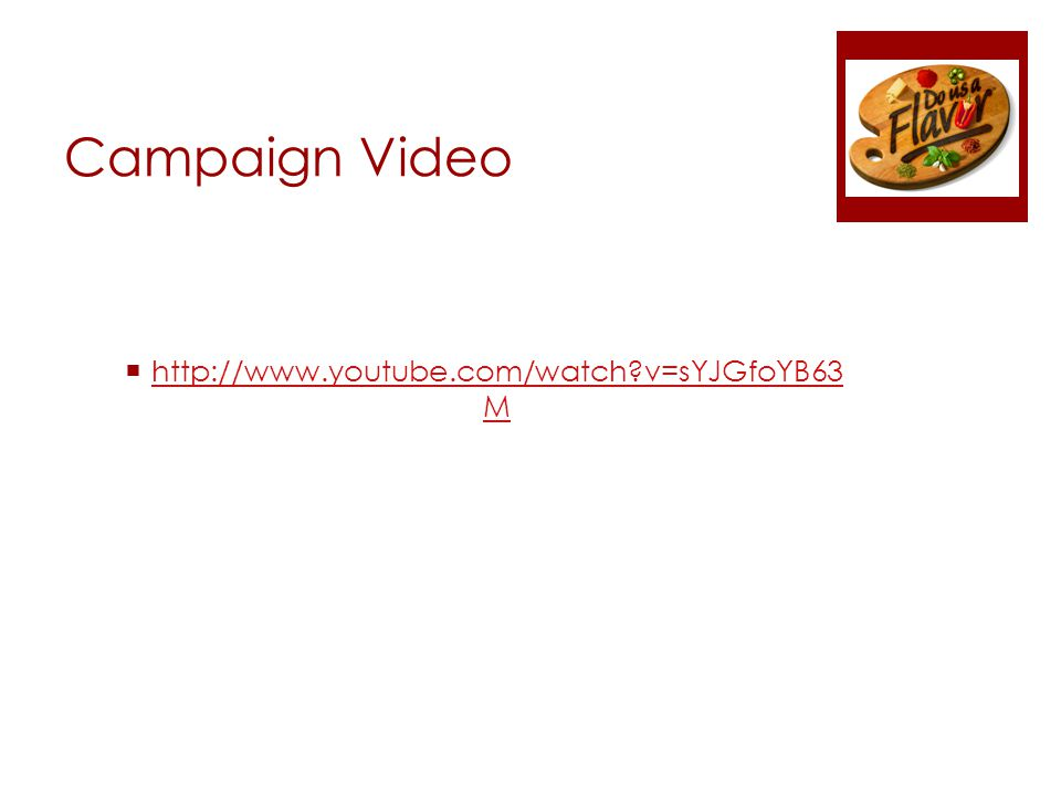 Campaign Video  http://www.youtube.com/watch v=sYJGfoYB63 M http://www.youtube.com/watch v=sYJGfoYB63 M