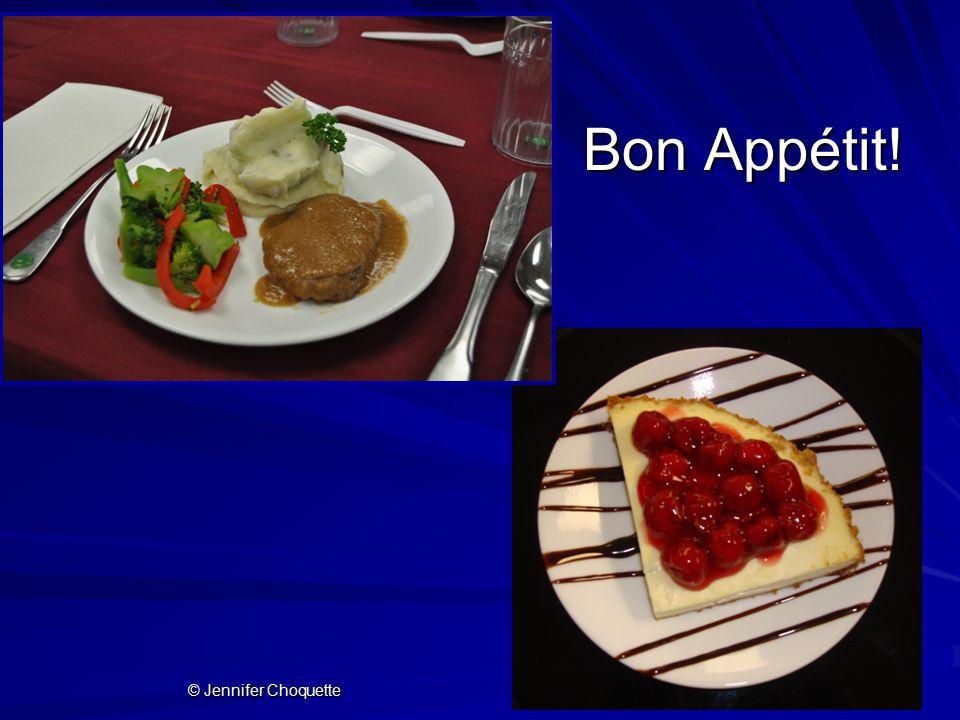 Bon Appétit! © Jennifer Choquette