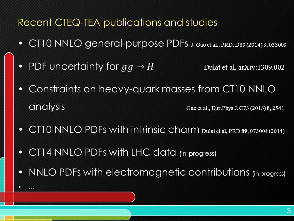 3 Recent CTEQ-TEA publications and studies