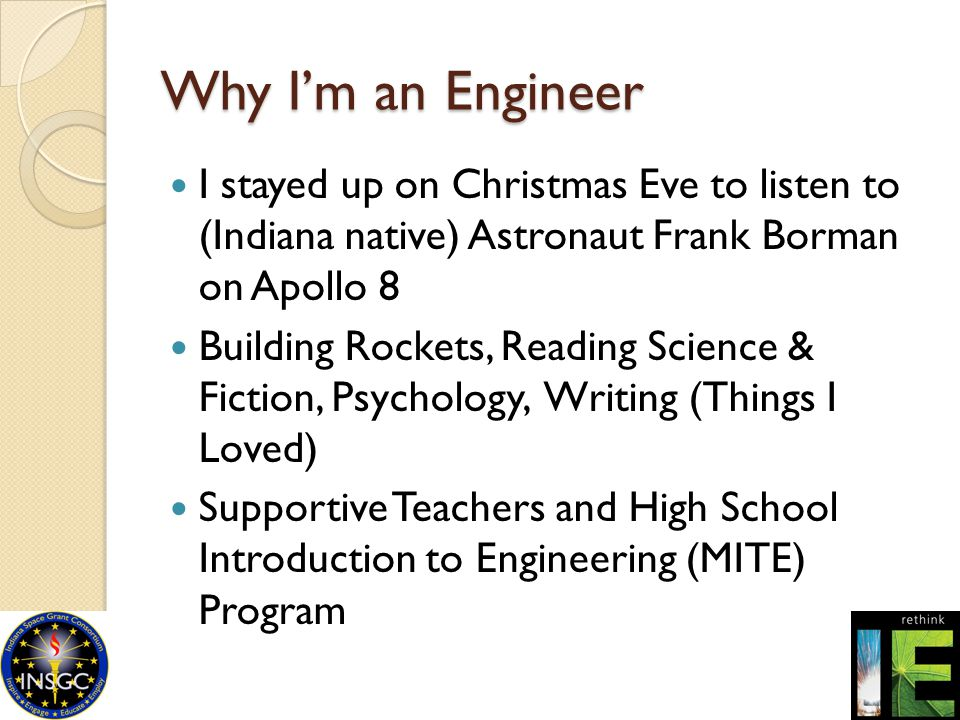 Why I'm an Engineer I stayed up on Christmas Eve to listen to (Indiana native) Astronaut Frank Borman on Apollo 8 Building Rockets, Reading Science &