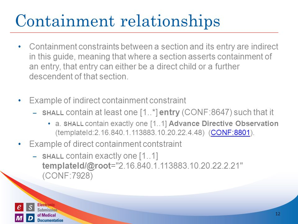 Containment constraints between a section and its entry are indirect in this guide, meaning that where a section asserts containment of an entry, that