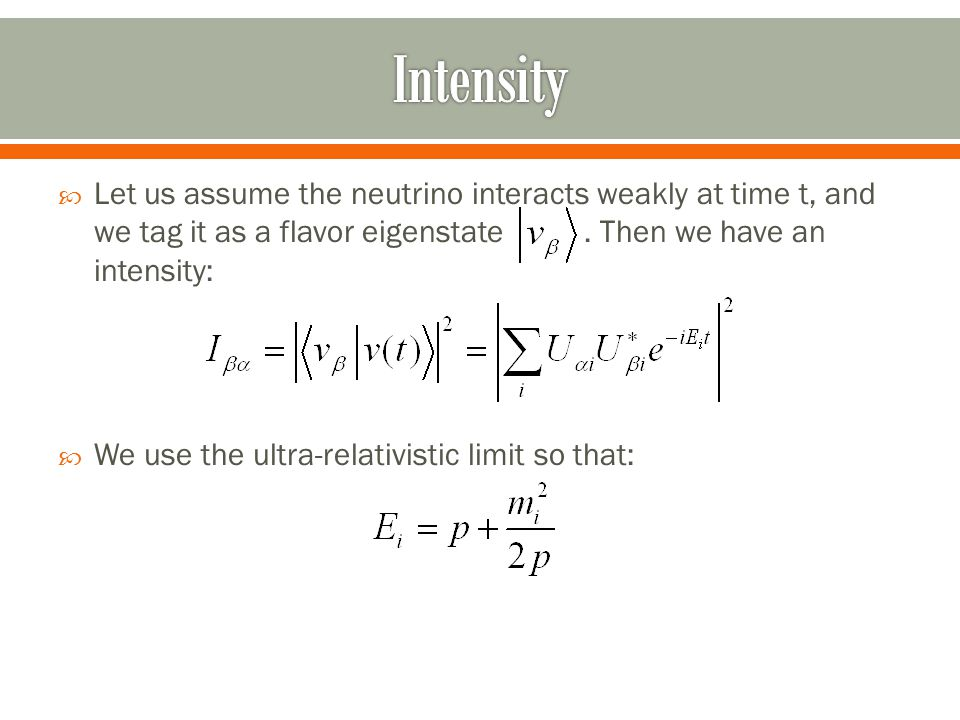  Let us assume the neutrino interacts weakly at time t, and we tag it as a flavor eigenstate.