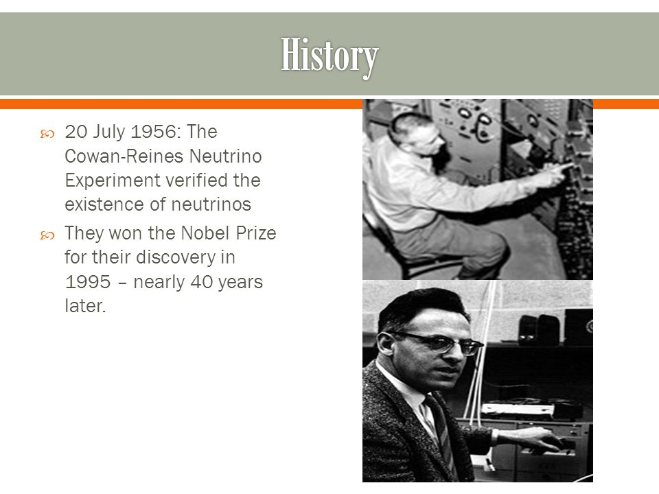  In 1962, the muon neutrino was detected.