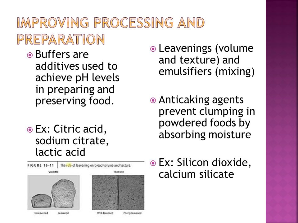  Buffers are additives used to achieve pH levels in preparing and preserving food.