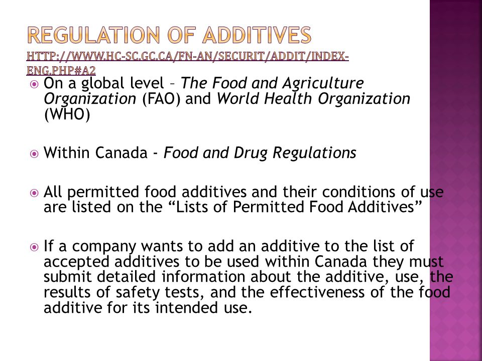  Additives are not meant to hide damage, spoilage, or low quality  There are four categories for using additives: 1.