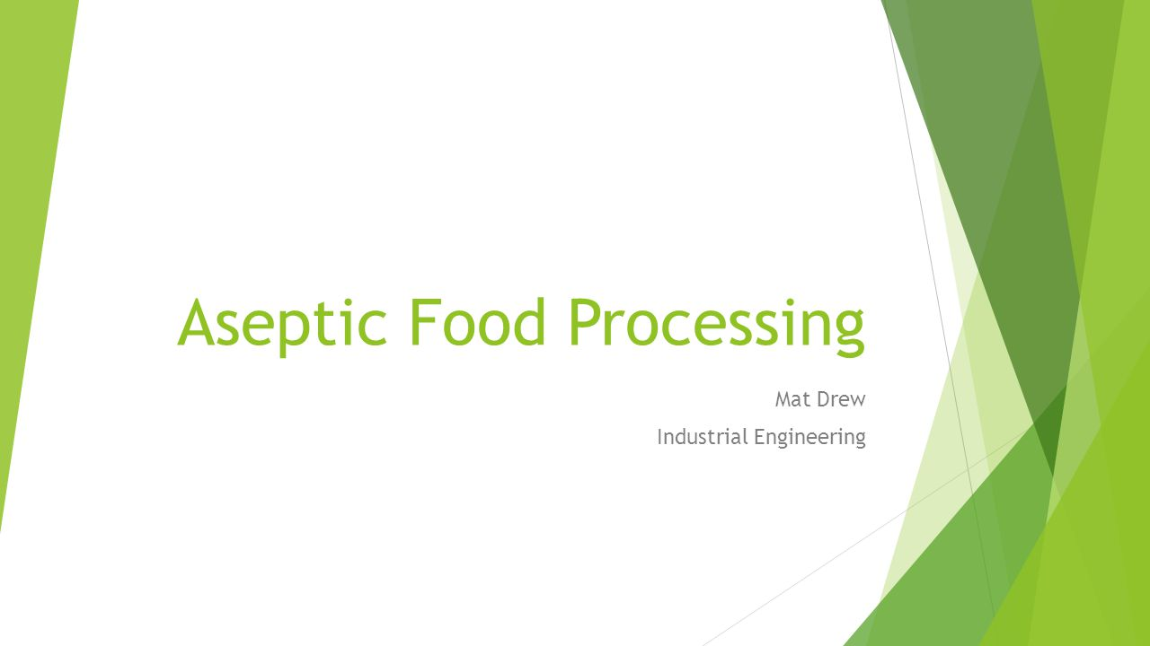 Aseptic Food Processing Mat Drew Industrial Engineering
