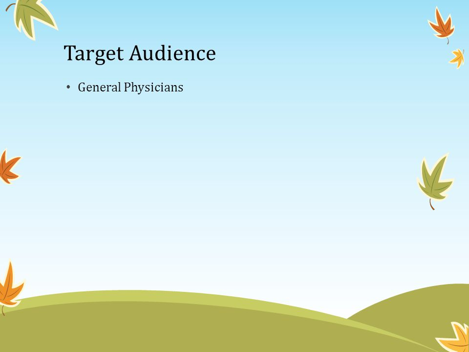 Target Audience General Physicians