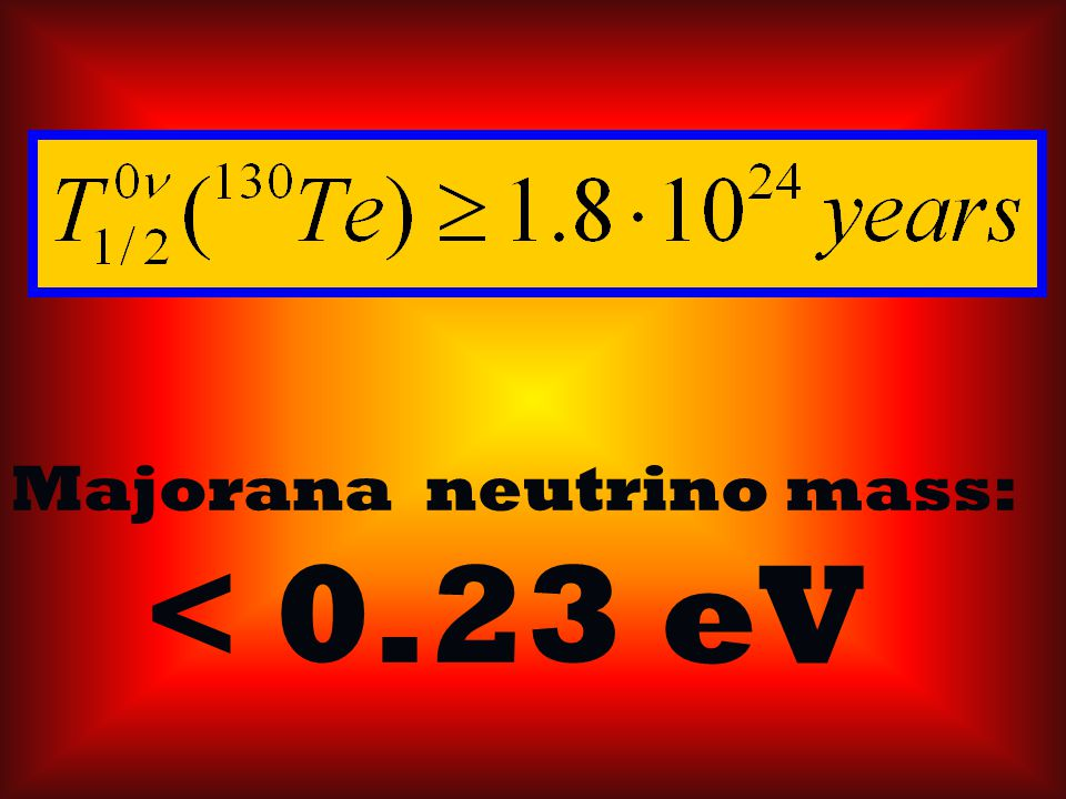 Majorana neutrino mass: < 0.23 eV