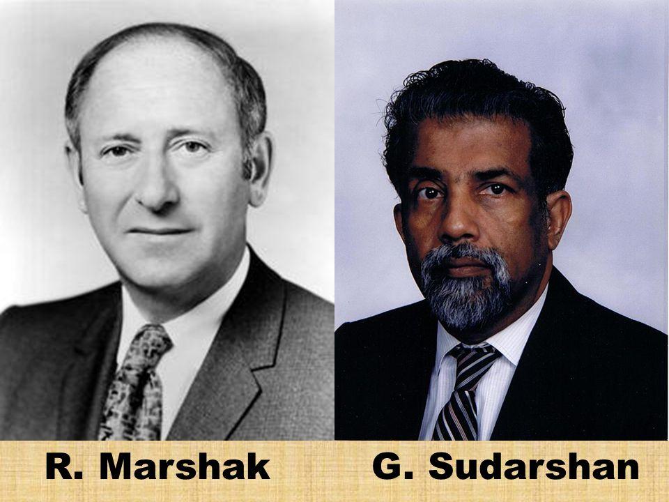 R. Marshak G. Sudarshan