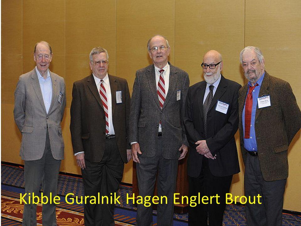Kibble Guralnik Hagen Englert Brout