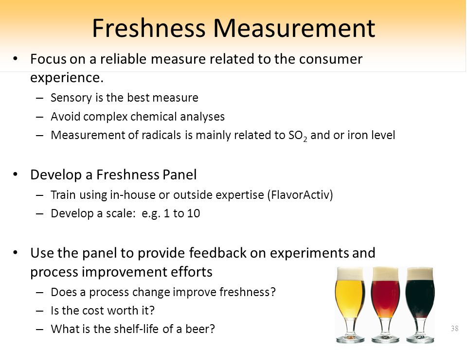 Freshness Measurement Focus on a reliable measure related to the consumer experience.