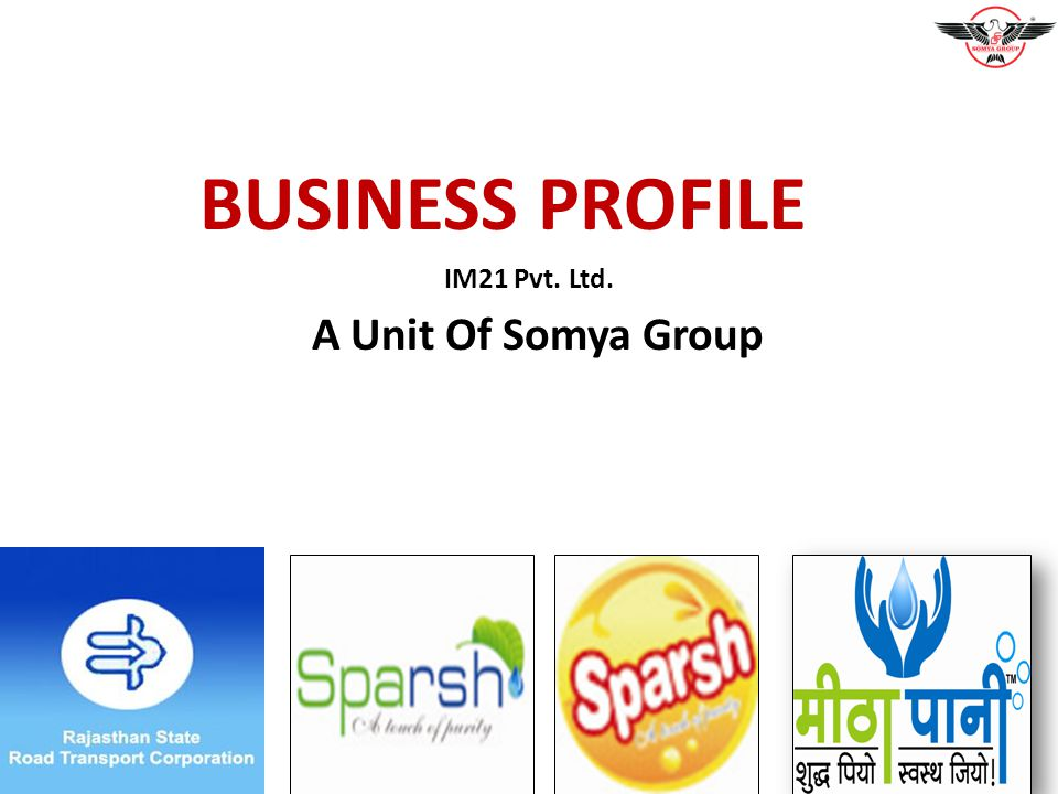 IM21 Pvt. Ltd. A Unit Of Somya Group BUSINESS PROFILE