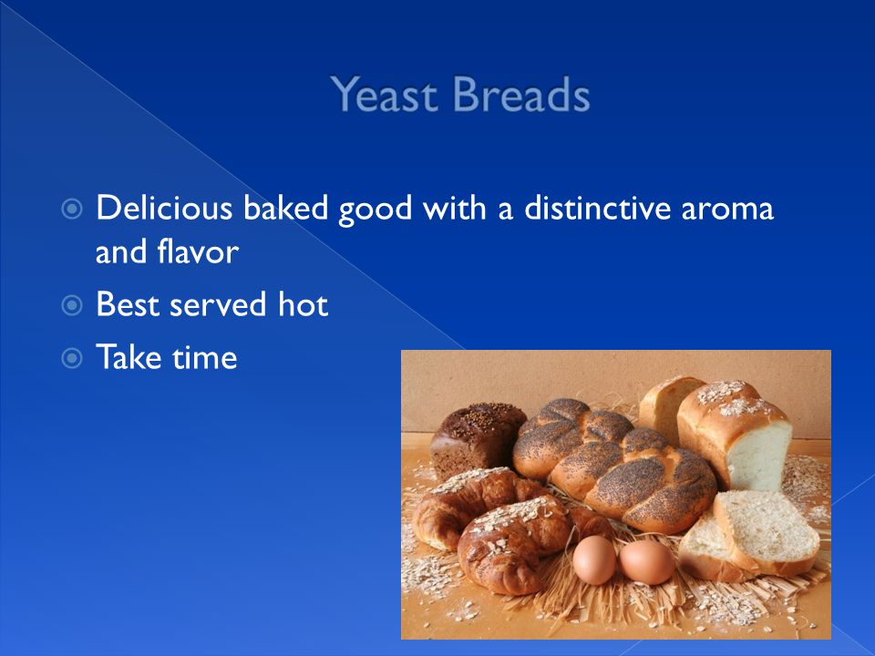  Delicious baked good with a distinctive aroma and flavor  Best served hot  Take time