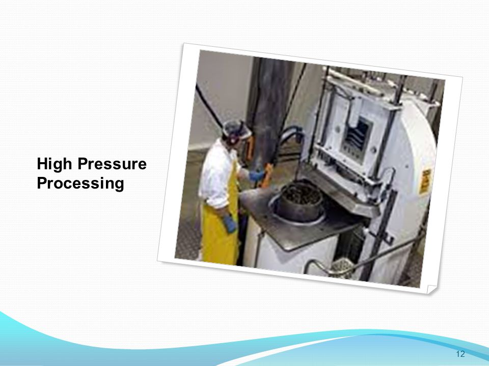 High Pressure Processing 12