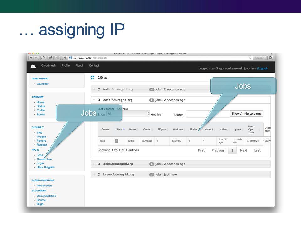 … assigning IP Jobs