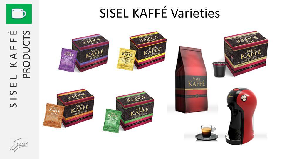 1 S I S E L K A F F É PRODUCTS SISEL KAFFÉ Varieties