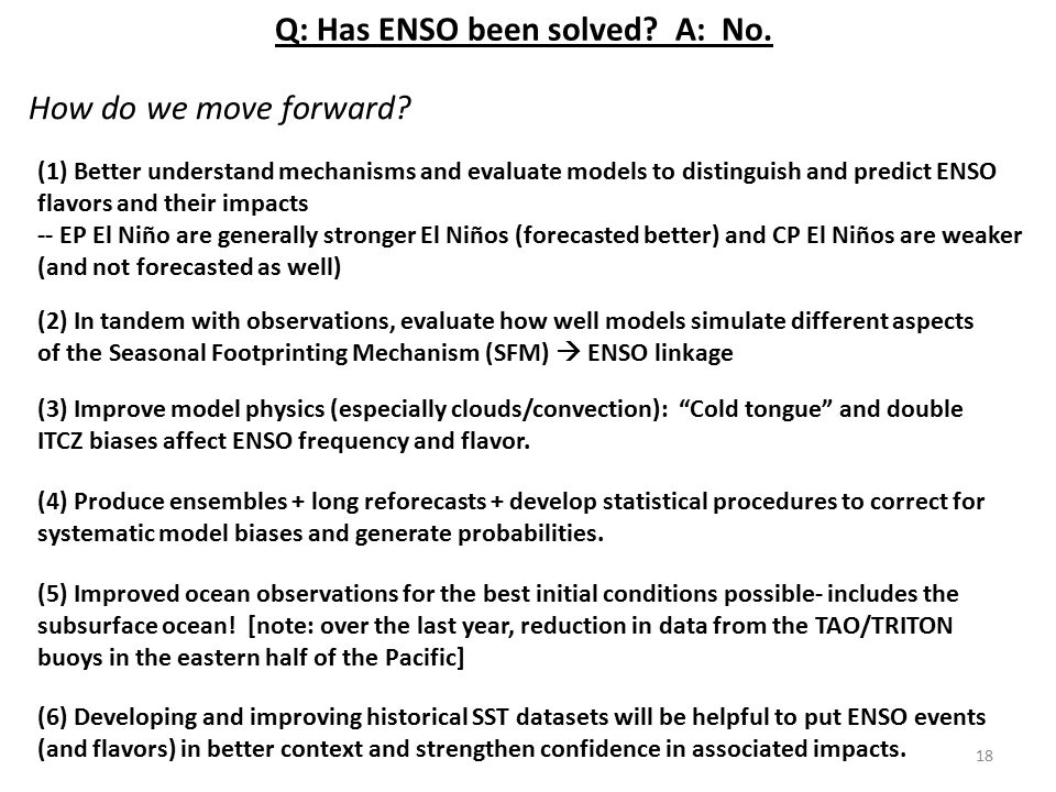 (1) Better understand mechanisms and evaluate models to distinguish and predict ENSO flavors and their impacts -- EP El Niño are generally stronger El