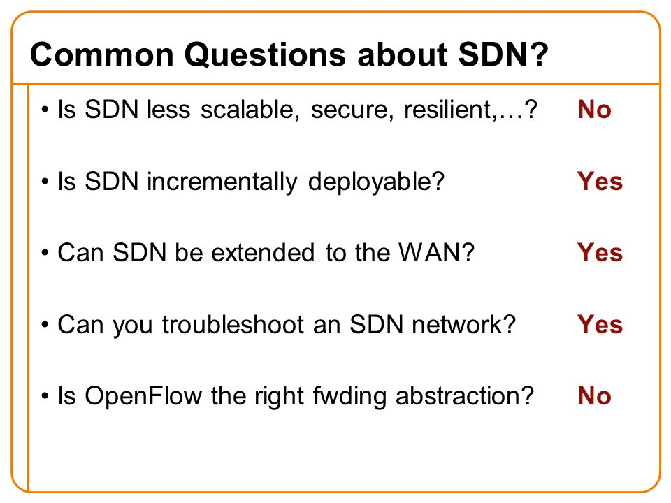 Common Questions about SDN.