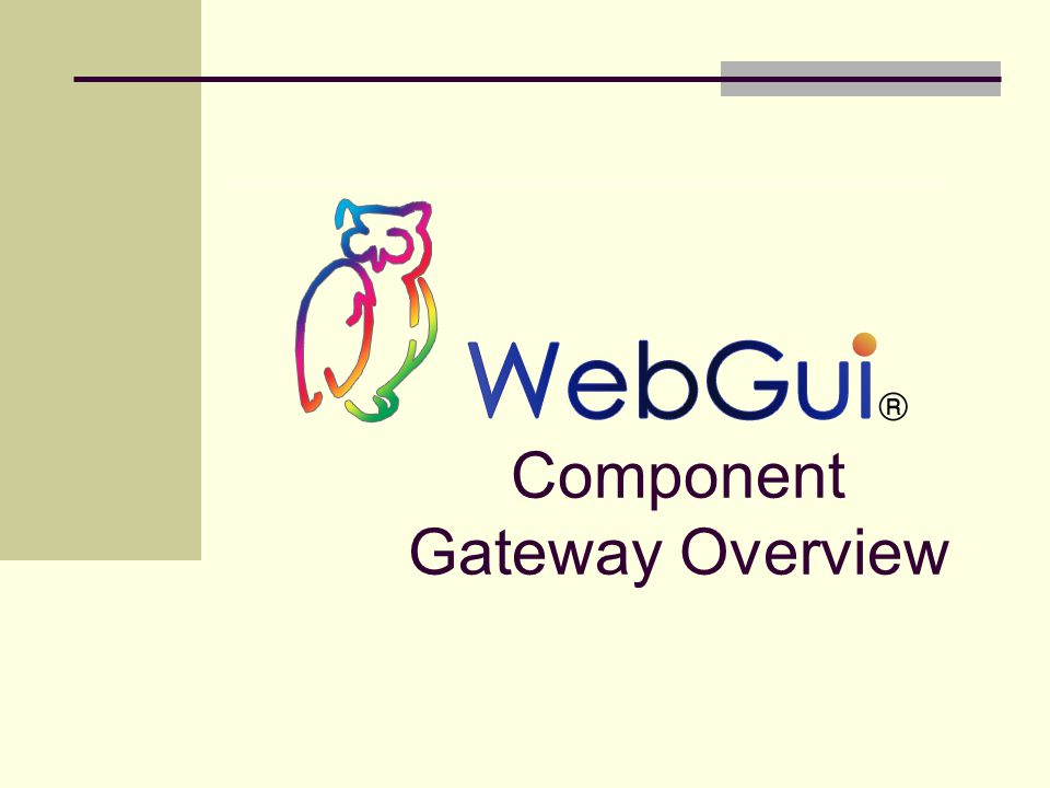 Component Gateway Overview