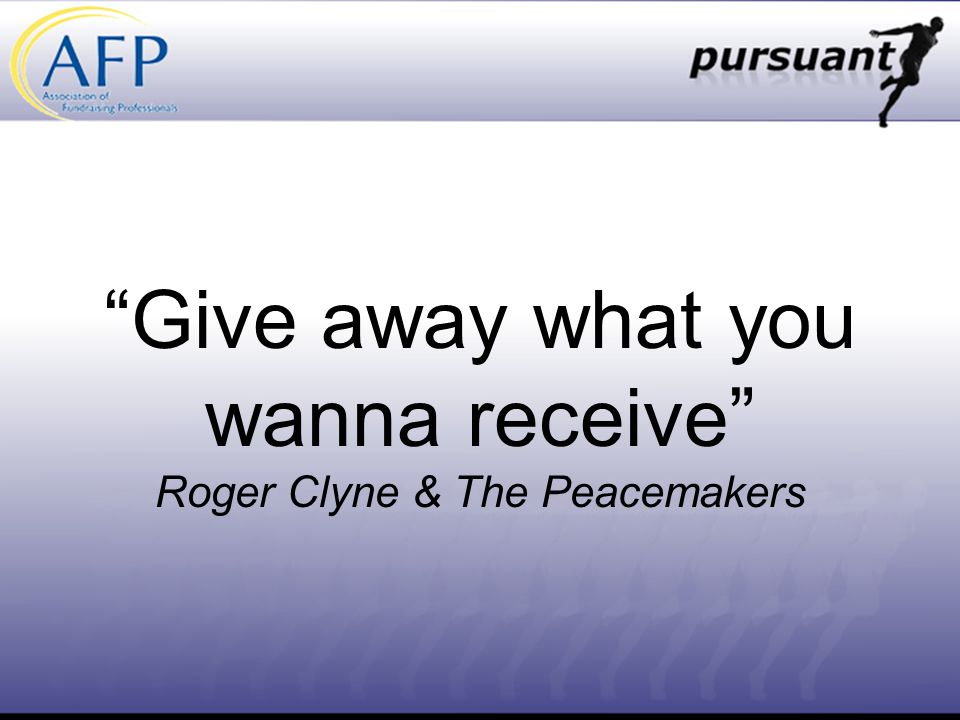 Give away what you wanna receive Roger Clyne & The Peacemakers