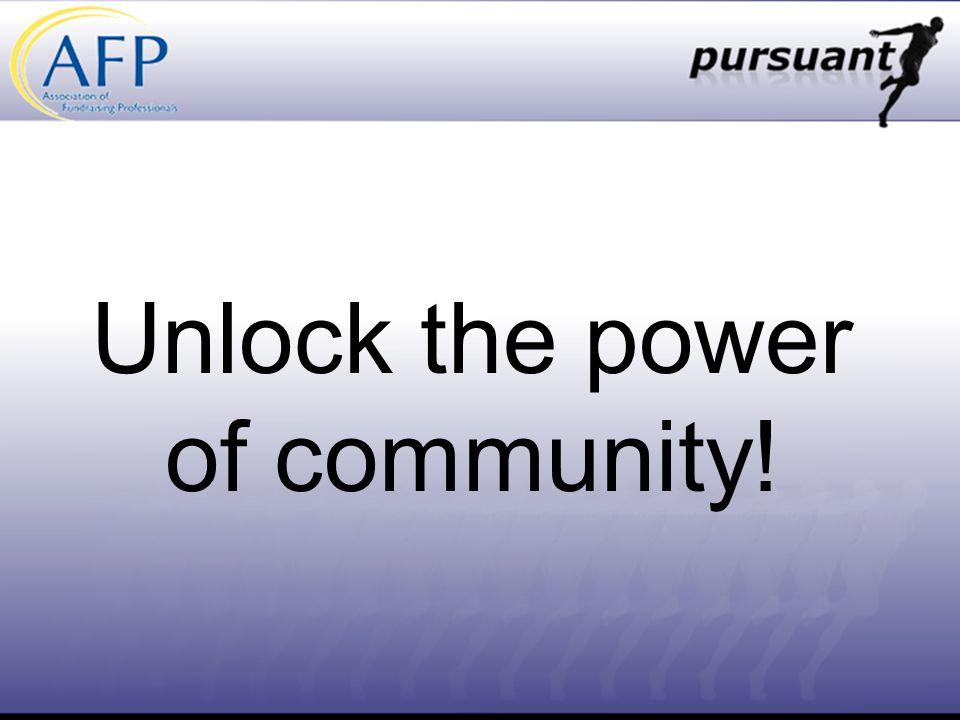 Unlock the power of community!