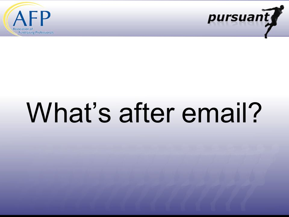 What's after email