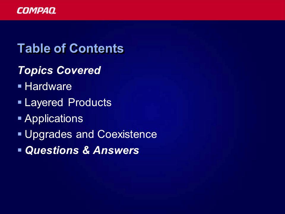 Compaq Enterprise Technical Symposium 2001 Hardware Upgrades, Systems and Storage