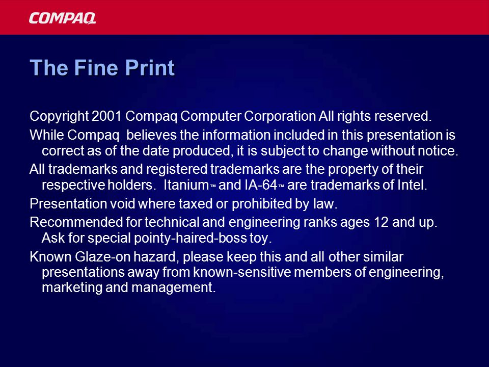The Fine Print Copyright 2001 Compaq Computer Corporation All rights reserved.