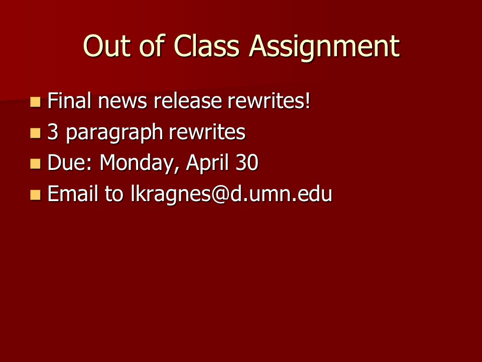 Out of Class Assignment Final news release rewrites.