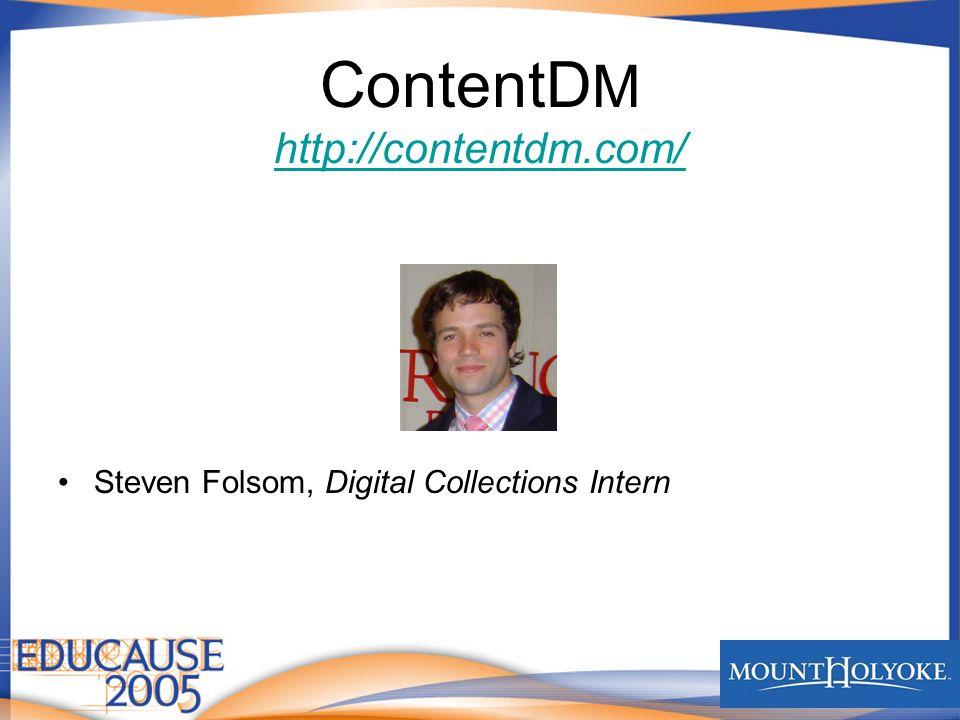 ContentD M http://contentdm.com/ http://contentdm.com/ Steven Folsom, Digital Collections Intern
