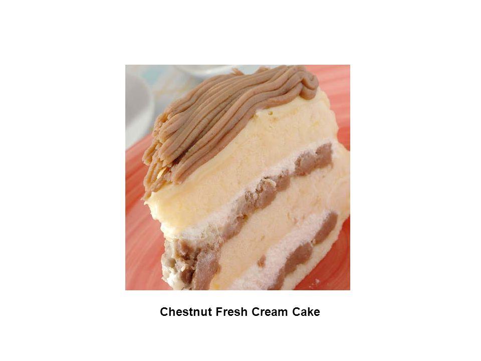 Chestnut Fresh Cream Cake